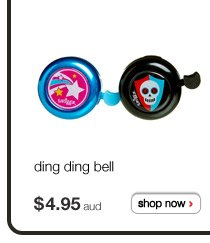ding ding bell - $4.95aud shop now >