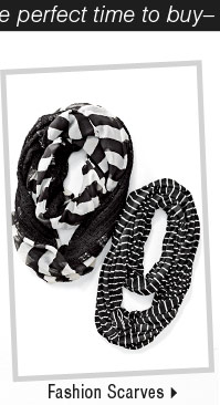It's the perfect time to buy fashion scarves.