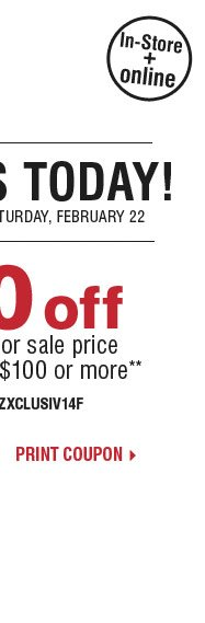 Starts Today! $50 off your regular or sale price purchase of $100 or more** Print coupon.