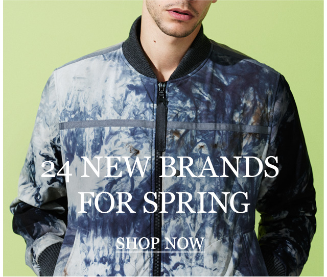 24 NEW BRANDS FOR SPRING