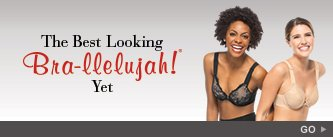 The Best Looking Bra-llelujah! Yet. Go!