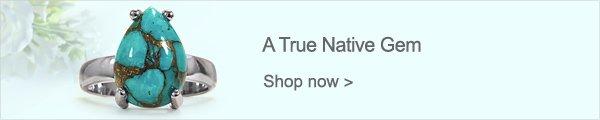 A True Native Gem