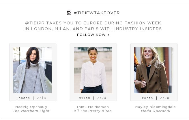 @TibiPR takes you to Europe during Fashion Week in London, Milan, and Paris with Industry Insiders. Follow Now>