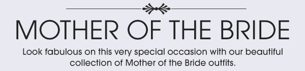 Mother of the Bride - Shop Now;