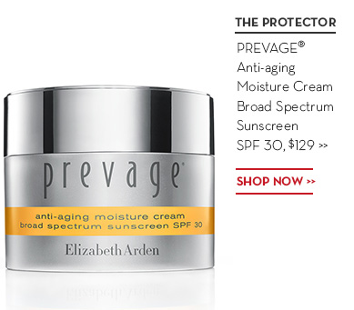 THE PROTECTOR. PREVAGE® Anti-aging Moisture Cream Broad Spectrum Sunscreen SPF 30, $129. SHOP NOW.