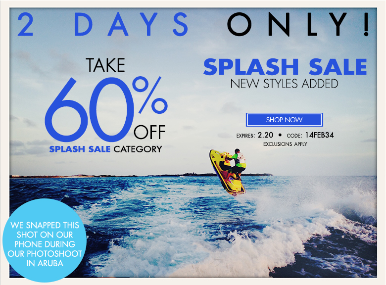 2 days only - splash sale - new styles added