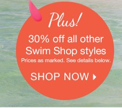 30% off all other Swim Shop styles