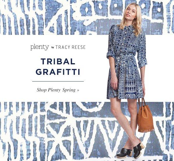 TRIBAL GRAFITTI. Shop Plenty Spring.