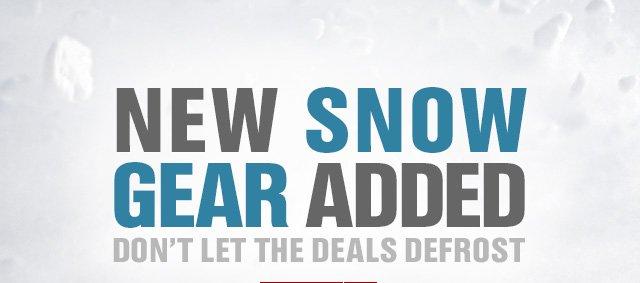 NEW SNOW GEAR ADDED