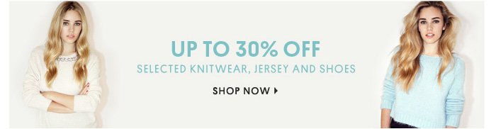 UP TO 30% OFF - Shop Now