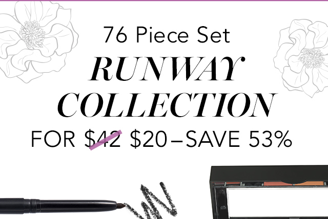 76 Piece Set Runway COllection For $20 - Save 53%