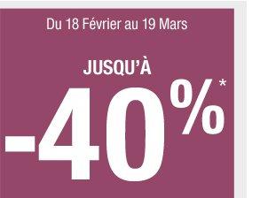 Jusqu'à -40%*