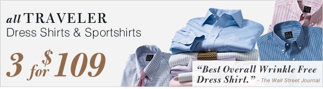 All Traveler Dress Shirts & Sportshirts - 3 for $109 USD