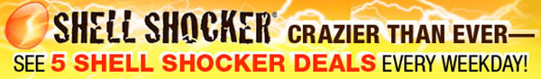 shell shocker crazier than ever. see five shell shocker deals every weekday.