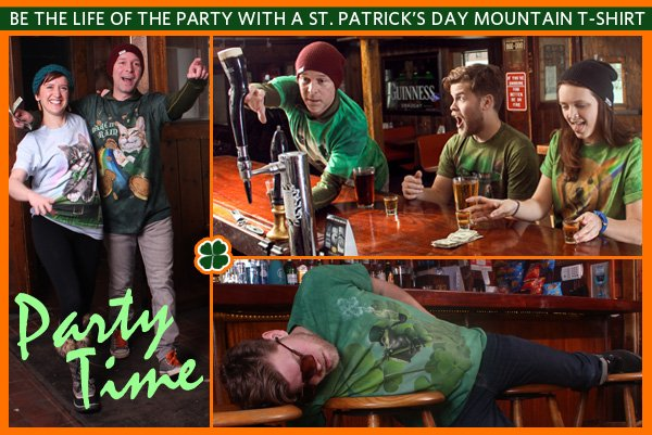 Be the life of the party with a St. Patrick's Day Mountain T-Shirt! It's PARTY TIME!