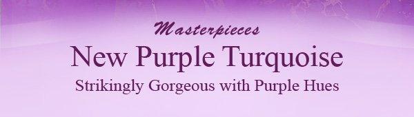 Masterpieces New Purple Turquoise