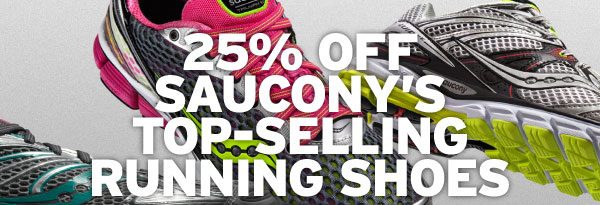 25% OFF SAUCONY'S TOP-SELLING RUNNING SHOES
