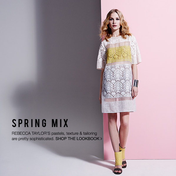 Rebecca Taylor's pastels, texture, and tailoring are pretty sophisticated. Shop Now!