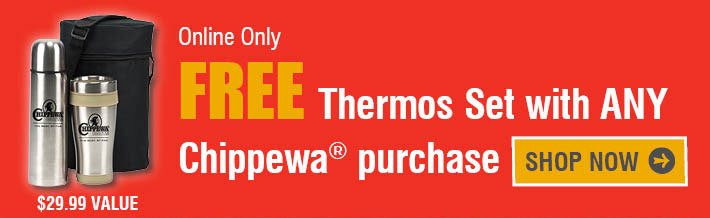 Free Thermos Set With Any Chippewa Purchase