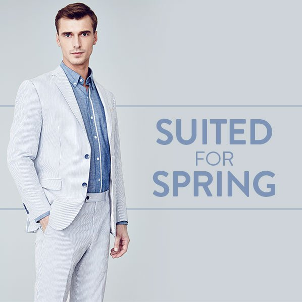 SUITED FOR SPRING