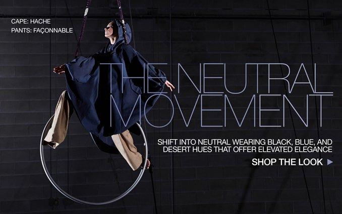 Shop Neutral Movement.