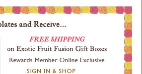 FREE SHIPPING on Exotic Fruit Fusion Gift Boxes | SIGN IN & SHOP