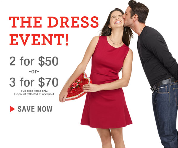 Shop The Dress Event: 2 dresses for $50 or 3 dresses for $70