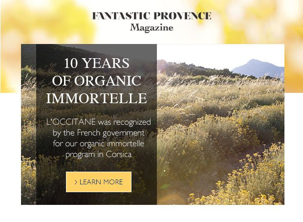 Discover 10 years of organic Immortelle