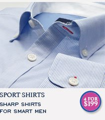 CASUAL SHIRTS SHARP SHIRTS FOR SMART MEN - 4 FOR $199