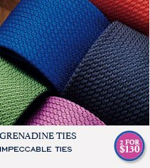 GRENADINE TIES IMPECCABLE TIES - 2 FOR $130
