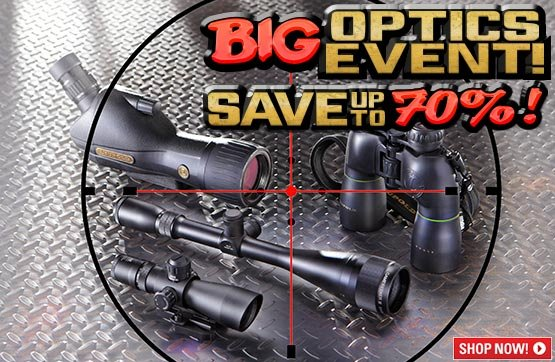 BIG Optics Event... Save Up To 70%!