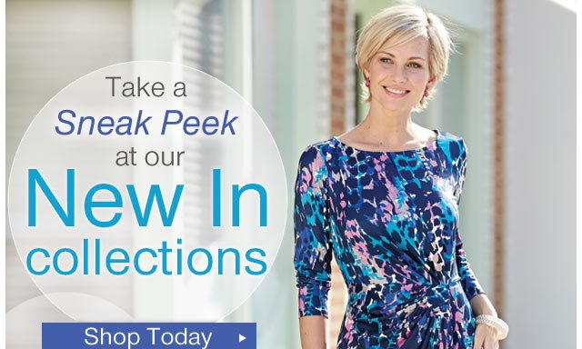 Take a sneak peek at our New In collections - shop today