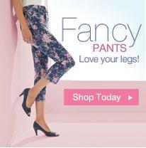 Fancy pants -Love your legs - Shop Today