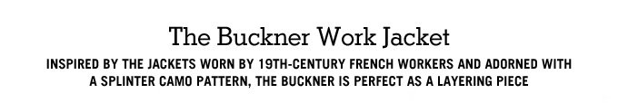 the buckner work jacket.