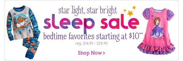 Starlight, Star Bright. Sleep Sale. Bedtime favorites starting at $10. Reg. $14.95 - $29.95   Shop Now