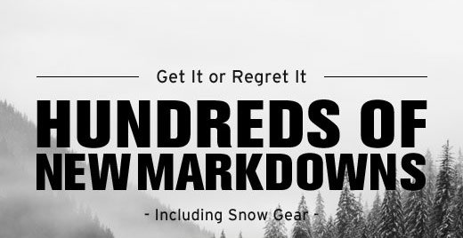 Hundreds of new markdowns - including Snow Gear