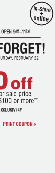 Don't Forget! $50 off your regular or sale  price purchase of $100 or more** Print coupon.