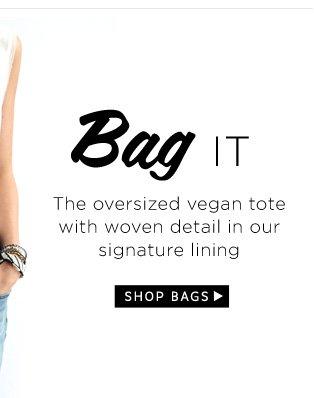 Bag It. Shop Bags