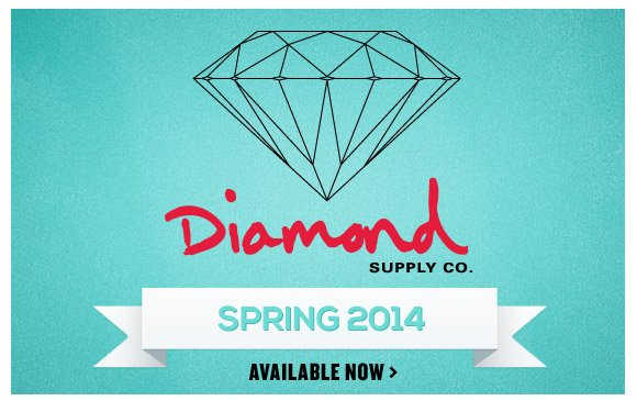 Diamond Supply Co. Spring 2014 Available Now