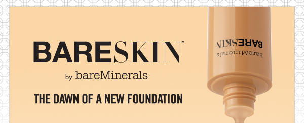 Introducing bareSkin Foundation