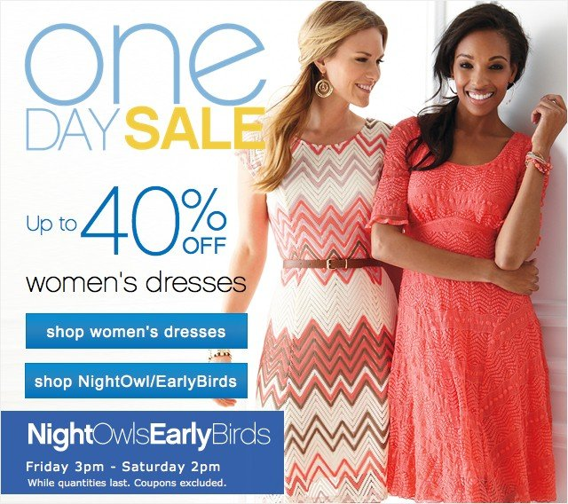 One Day Sale. Up to 40% off women's dresses. Shop women's dresses.