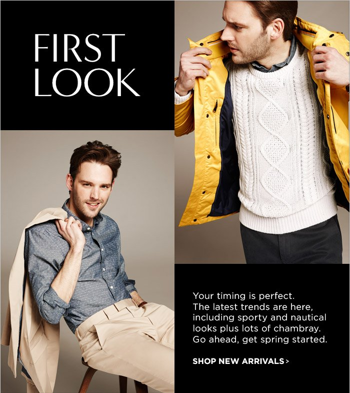 FIRST LOOK | SHOP NEW ARRIVALS