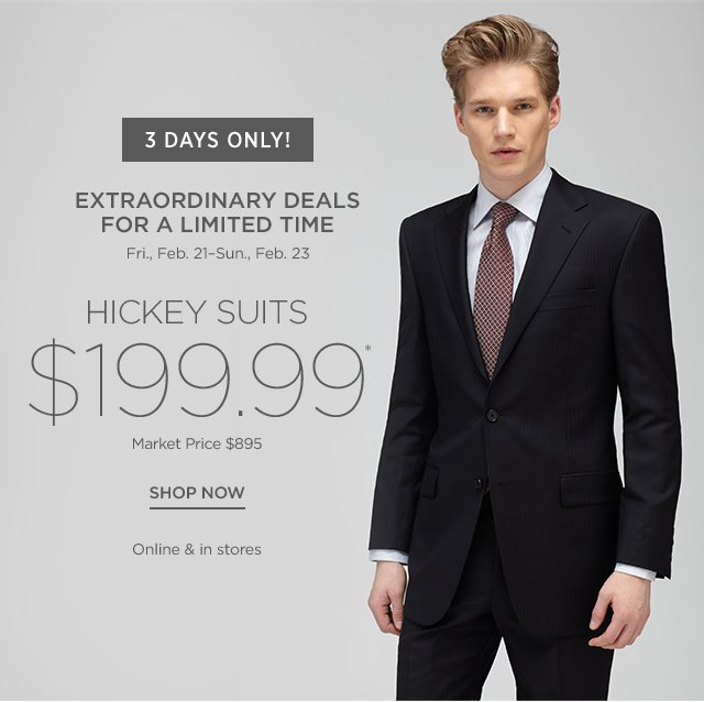 $199.99 Hickey Suits