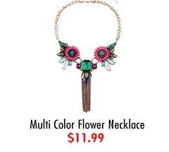 Multi Color Flower Necklace $11.99