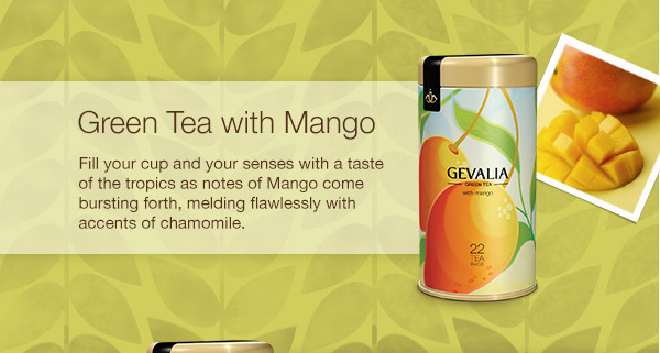 Green Tea with Mango. Fill your cup and your senses with a taste of the tropics as notes of Mango come bursting forth, melding flawlessly with accents of chamomile.
