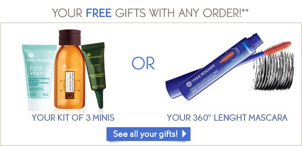 YOUR FREE GIFTS WITH ANY ORDER!**