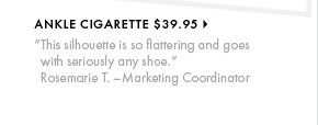 Ankle Cigarette - $39.95