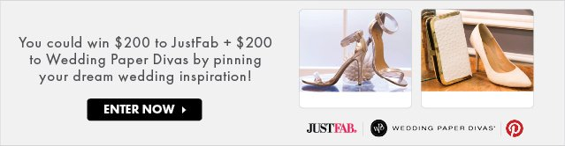 You Could Win $200 to JustFab Plus Wedding Paper Divas By Pinning Your Dream Wedding Inspiration - Enter Now