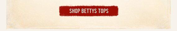 SHOP BETTYS TOPS