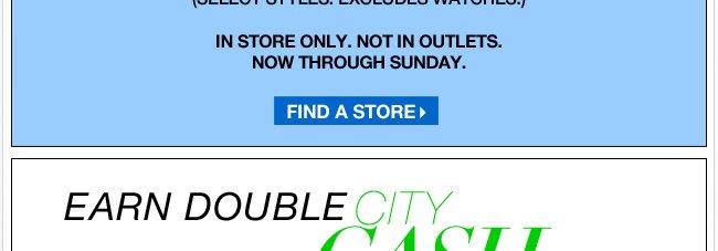 Earn Double City Cash!